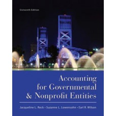 Test Bank for Accounting for Governmental and Nonprofit Entities, 16/e Jacqueline L. Reck