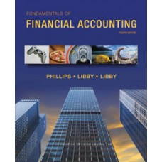 Test Bank for Fundamentals of Financial Accounting, 4e Fred Phillips