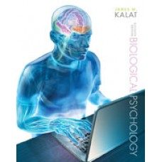 Test Bank for Biological Psychology, 11th Edition James W. Kalat