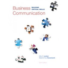 Test Bank for Business Communication Building Critical Skills, 6e Kitty O. Locker