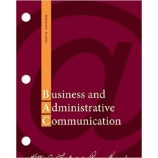 Test Bank for Business and Administrative Communication, 10th Edition by Kitty O. Locker