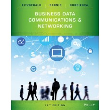 Test Bank for Business Data Communications and Networking, 12th Edition Jerry FitzGerald
