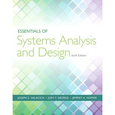 Test Bank for Essentials of Systems Analysis and Design, 6th Edition Joseph Valacich