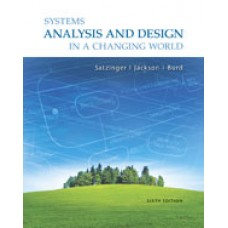 Test Bank for Systems Analysis and Design in a Changing World, 6th Edition John W. Satzinger