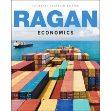 Test Bank for Economics, Fifteenth Canadian Edition, 15E Christopher T.S. Ragan