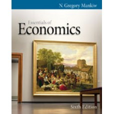 Test Bank for Essentials of Economics, 6th Edition N. Gregory Mankiw