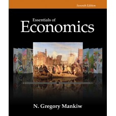 Test Bank for Essentials of Economics, 7th Edition N. Gregory Mankiw