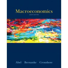 Test Bank for Macroeconomics, 8E Andrew B. Abel
