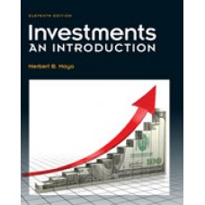 Test Bank for Investments An Introduction, 11th Edition by Herbert B. Mayo