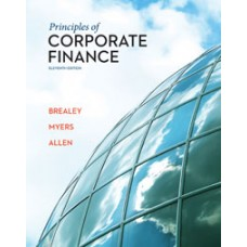 Test Bank for Principles of Corporate Finance, 11e Richard A. Brealey