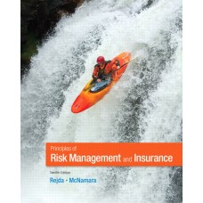 Test Bank for Principles of Risk Management and Insurance, 12E George E. Rejda