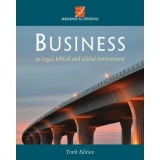 Test Bank for Business Its Legal, Ethical, and Global Environment, 10th Edition Marianne M. Jennings