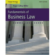 Test Bank for Fundamentals of Business Law Summarized Cases, 9th Edition Roger LeRoy Miller