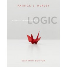 Test Bank for A Concise Introduction to Logic, 11th Edition by Patrick J. Hurley