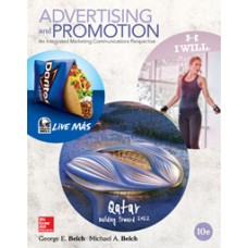 Test Bank for Advertising and Promotion An Integrated Marketing Communications Perspective, 10e George E. Belch
