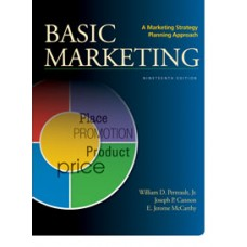 Test Bank for Basic Marketing A Strategic Marketing Planning Approach, 19e by William D. Perreault, Jr