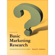 Test Bank for Basic Marketing Research, 4E by Naresh K Malhotra