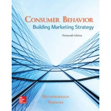 Test Bank for Consumer Behavior Building Marketing Strategy, 13e David L. Mothersbaugh
