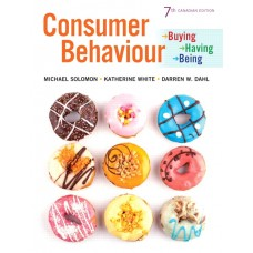 Test Bank for Consumer Behaviour Buying, Having, and Being, 7th Canadian Edition Michael R. Solomon