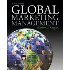 Test Bank Global Marketing Management, 8E by Warren J. Keegan