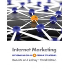 Test Bank for Internet Marketing Integrating Online and Offline Strategies, 3rd Edition Mary-Lou Roberts