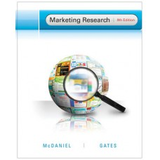 Test Bank for Marketing Research, 9th Edition Carl McDaniel, Jr