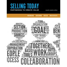 Test Bank for Selling Today Creating Customer Value, Seventh Canadian Edition, 7th Edition Gerald L. Manning