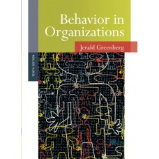 Test Bank for Behavior in Organizations, 10E by Jerald Greenberg