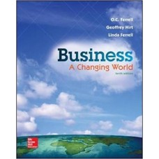 Test Bank Business A Changing World, 10th Edition O. C. Ferrell
