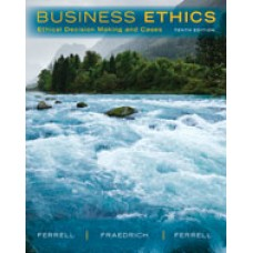 Test Bank for Business Ethics Ethical Decision Making Cases, 10th Edition O. C. Ferrell