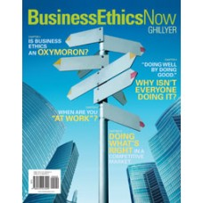 Test Bank for Business Ethics Now, 4e Andrew Ghillyer