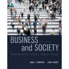 Test Bank for Business and Society Stakeholders, Ethics, Public Policy, 14e by Anne Lawrence