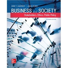 Test Bank for Business and Society Stakeholders, Ethics, Public Policy, 15e Anne Lawrence