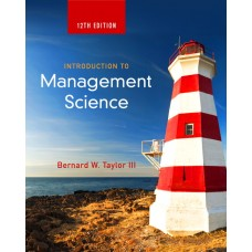 Test Bank for Introduction to Management Science, 12th Edition Bernard W. Taylor, III