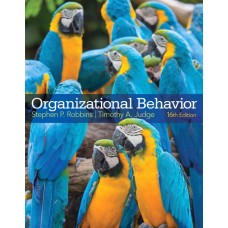 Test Bank for Organizational Behavior, 16e Stephen P. Robbins