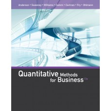 Test Bank for Quantitative Methods for Business, 13th Edition David R. Anderson