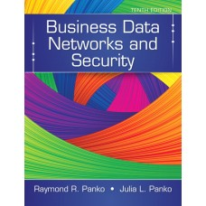 Test Bank for Business Data Networks and Security, 10th Edition Raymond R. Panko