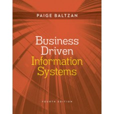 Test Bank for Business Driven Information Systems, 4e Paige Baltzan