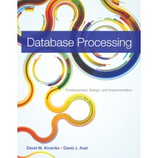 Test Bank for Database Processing Fundamentals, Design, and Implementation, 13E David Kroenke