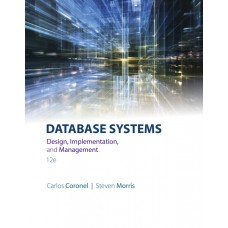 Test Bank for Database Systems Design, Implementation, and Management, 12th Edition Carlos Coronel