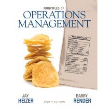 Test Bank for Principles of Operations Management, 8E Jay Heizer