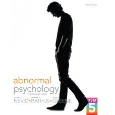 Test Bank for Abnormal Psychology in a Changing World, 9E Jeffrey S. Nevid