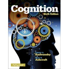 Test Bank for Cognition, 6th Edition Mark H. Ashcraft