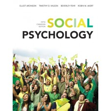 Test Bank for Social Psychology, Fifth Canadian Edition, 5E Elliot Aronson