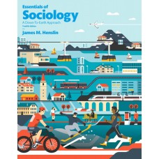 Test Bank for Essentials of Sociology, 12th Edition James M. Henslin