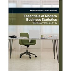 Test Bank for Essentials of Modern Business Statistics with Microsoft® Excel®, 5th Edition David R. Anderson