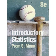 Test Bank for Introductory Statistics, 8th Edition Prem S. Mann